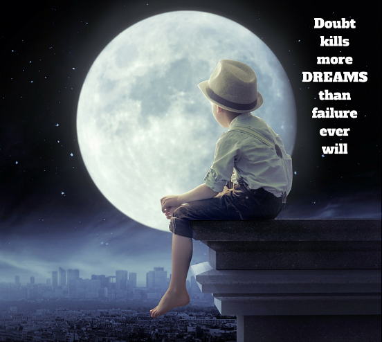 Doubt-Kills-More-Dreams-than-Failure-Ever-Will